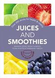 Octopus Books Juices And Smoothies: 201 Drinks For Health & Vitality