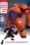 Random House Big Hero 6 Junior Novelization (disney Big Hero 6)