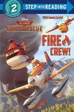 Random House Fire Crew! (disney Planes: Fire & Rescue)