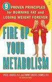 Touchstone Fire Up Your Metabolism: 9 Proven Principles for Burning Fat and Losing Weight Forever