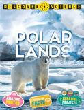 Kingfisher Discover Science: Polar Lands