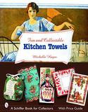Schiffer Publishing Fun and Collectible Kitchen Towels
