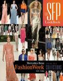 Schiffer Publishing The SFP LookBook: Mercedes-Benz Fashion Week Spring 2014 Collections