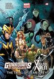 Marvel Guardians of the Galaxy/All-New X-Men