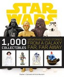 Abrams Star Wars: 1000 Collectibles: Memorabilia and Stories from a Galaxy Far, Far Away (Paperback)