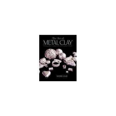 Watson-guptill Publications The Art of Metal Clay