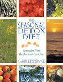 Inner Traditions The Seasonal Detox Diet: Remedies from the Ancient Cookfire