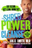 St. Martins Press The Shred Power Cleanse: Eat Clean. Get Lean. Burn Fat.