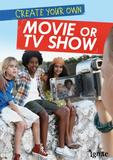 Capstone Create Your Own Movie or TV Show