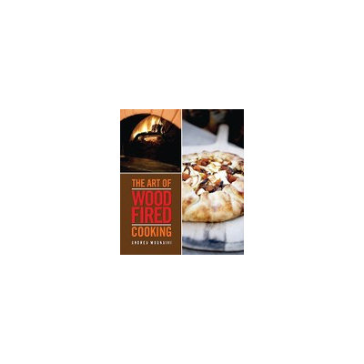 Smith, Gibbs Publisher The Art of Wood Fired Cooking (Paperback)