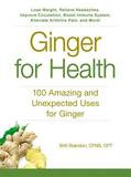 Adams Media Ginger For Health: 100 Amazing and Unexpected Uses for Ginger