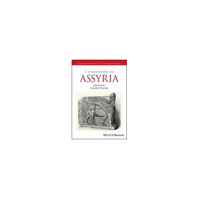 John Wiley & Sons, Incorporated A Companion to Assyria