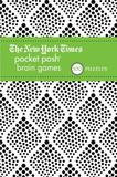 Andrews Mcmeel Publishing The New York Times Pocket Posh Brain Games 2 (Paperback)