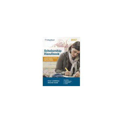 College Board Scholarship Handbook 2017
