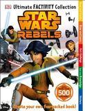 Dorling Kindersley Ltd. Ultimate Factivity Collection: Star Wars Rebels