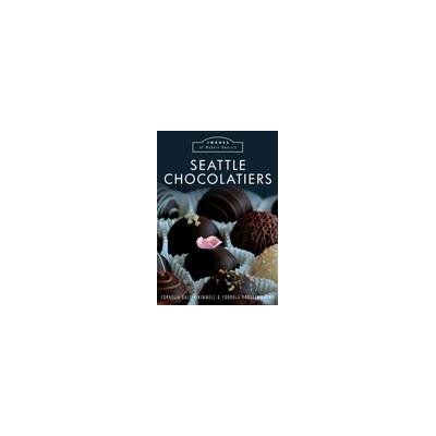 Arcadia Publishing Seattle Chocolatiers