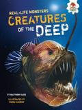 Lerner Publishing Group Real-life Monsters: creatures Of The Deep