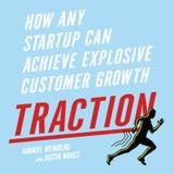 Gildan Audio Traction: How Any Startup Can Achieve Explosive Customer Growth