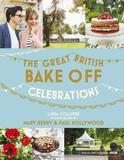 Hodder Great British Bake Off: Celebrations