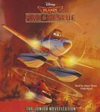 Blackstone Audio Planes: Fire & Rescue: The Junior Novelization