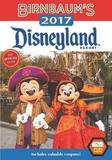 Desigual Birnbaum's 2017 Disneyland Resort: The Official Guide