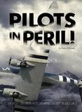 Capstone Pilots In Peril!: The Untold Story Of U.s. Pilots Who Braved The Hump In World War Ii