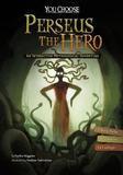 Capstone Perseus the Hero: An Interactive Mythological Adventure