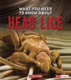 Capstone What You Need to Know about Head Lice