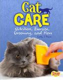 Capstone Cat Care: Nutrition, Exercise, Grooming, and More