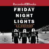 Recorded Books Friday Night Lights, 25th Anniversary Edition: A Town, a Team, and a Dream