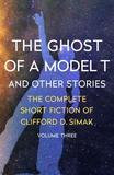 Open Road Media Sci-fi & Fantasy The Ghost Of A Model T: And Other Stories