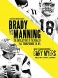 Tantor Media Inc Brady vs. Manning: The Untold Story of the Rivalry that Transformed the NFL