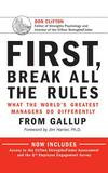 Brilliance Audio First, Break All the Rules: What the World's Greatest Managers Do Differently