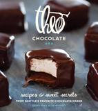 Sasquatch Books Theo Chocolate: Recipes & Sweet Secrets From Seattle's Favorite Chocolate Maker Featuring 75 Recipes Both Sweet &