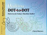 Collector Books Quilting Dot-To-Dot: Patterns for Today's Machine Quilter