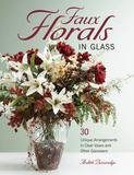 Creative Publishing Faux Florals in Glass (Paperback)