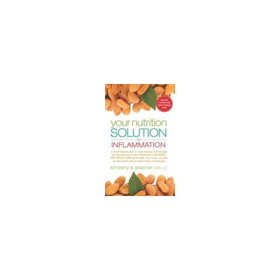 Career Press/new Page Your Nutrition Solution to Inflammation
