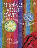 Collector Books Make Your Own Quilting Designs and Patterns