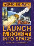 Qeb Publishing Launch A Rocket Into Space