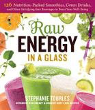 Storey Books Raw Energy in a Glass (Paperback)