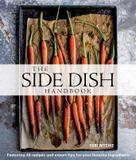 Weldon Owen The Side Dish Handbook (Williams-Sonoma)