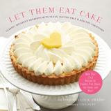 Stewart, Tabori & Chang Let Them Eat Cake (Hardcover) Book