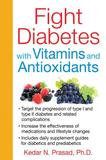 Inner Traditions Bear & Company Fight Diabetes With Vitamins and Antioxidants (Paperback)