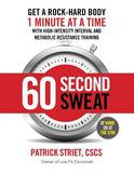 Reader's Digest 60-SECOND SWEAT: GET A ROCK HARD BODY 1 MINUTE AT A TIME