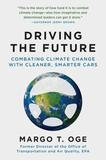 Arcade Publishing Driving the Future: Combating Climate Change with Cleaner, Smarter Cars