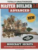 Triumph Books Master Builder 3.0 Advanced: Minecraft Secrets and Strategies from the Game's Greatest Players