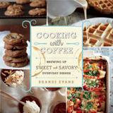 Skyhorse Publishing Cooking with Coffee: Brewing Up Sweet and Savory Everyday Dishes