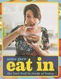 Murdoch Books Eat In: The Best Food Is Made At Home