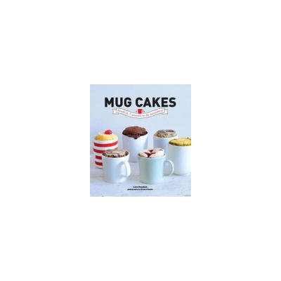 Rizzoli Mug Cakes: Self Melting Cakes Ready in 5 Minutes