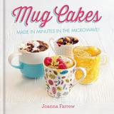 Octopus Books Mug Cakes: Made In Minutes In The Microwave!